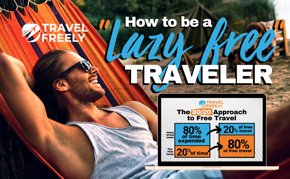 "How to be a ""Lazy Free Traveler"""