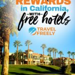 Maximize your rewards in California, with free hotels
