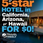 Stay at a 5-star hotel in California, Arizona or Hawaii for $0!