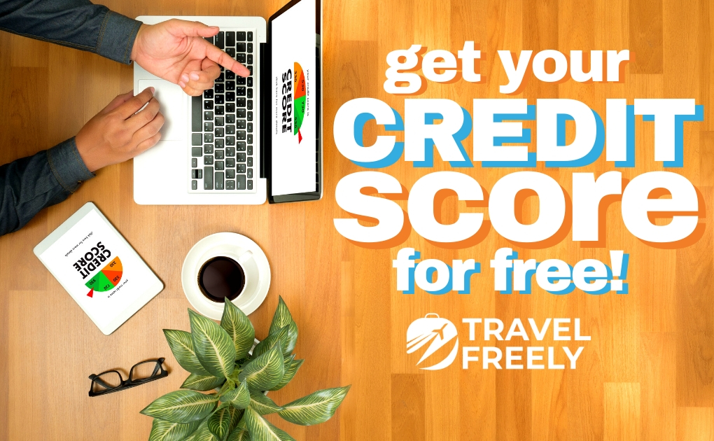 Get Your Credit Score For Free – Here's How