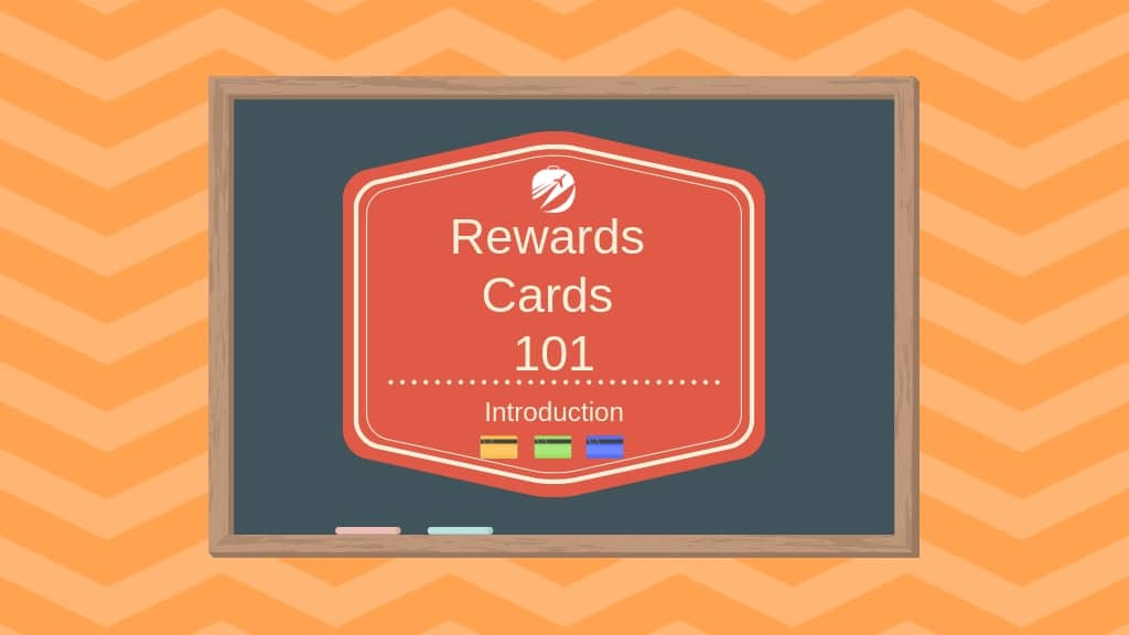 Rewards Cards 101: Get to Know Rewards Cards