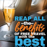 Reap all the benefits of free travel with best rewards card
