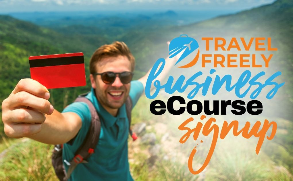 Travel Freely: Business eCourse Signup