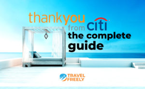 ThankYou from Citi the complete guide