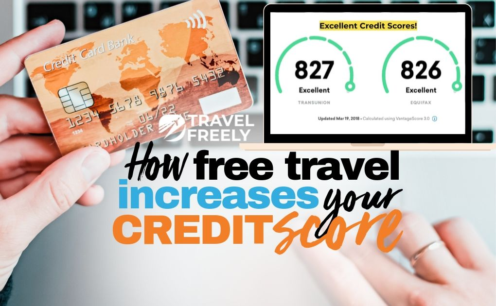 How Free Travel Increases Your Credit Score