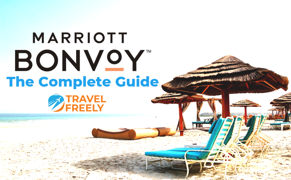 Marriott Bonvoy Complete Guide