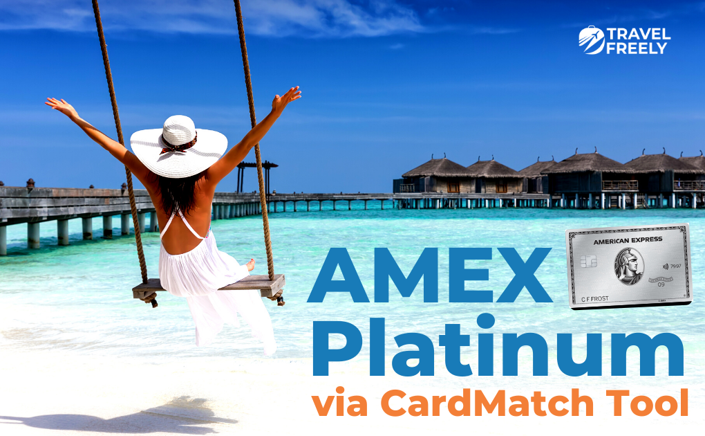 Amex Platinum via CardMatch Tool