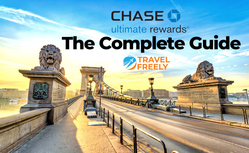 Chase Ultimate Rewards Guide