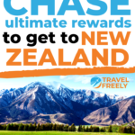 How to use Chase Ultimate Rewards to get to New Zealand