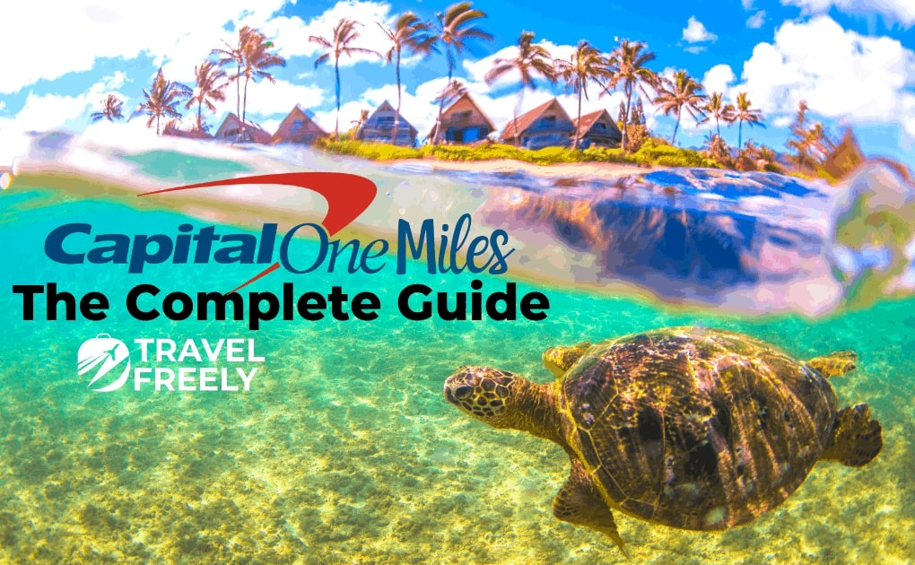 Capital One® Miles Guide