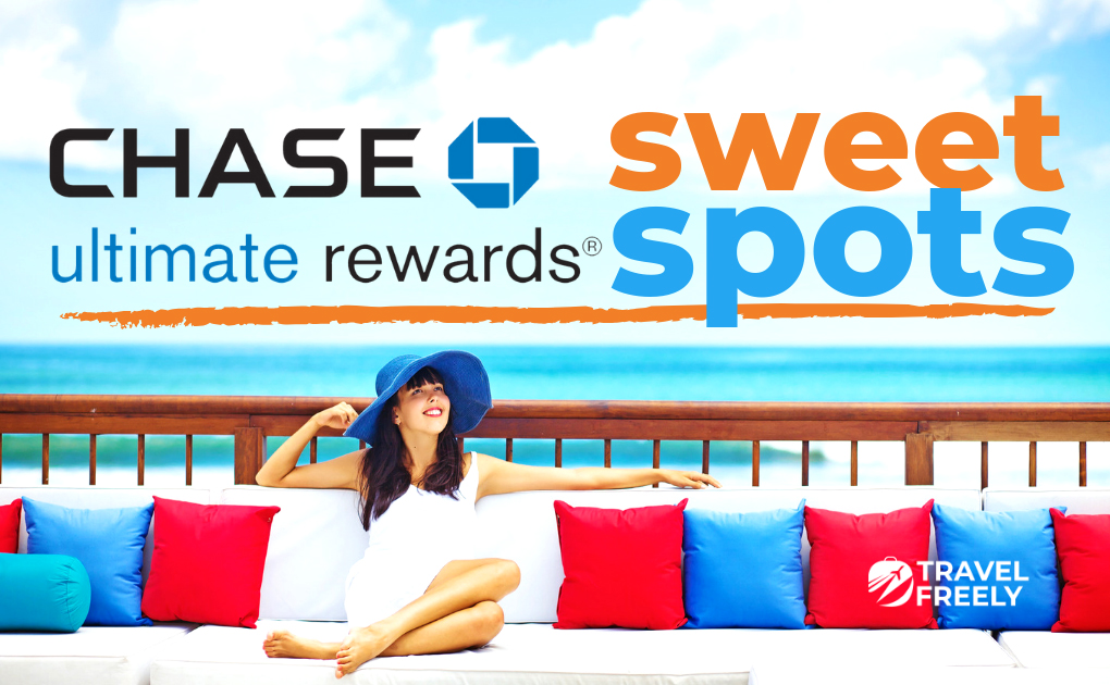 Chase Ultimate Rewards Sweet Spots