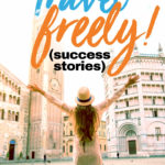 Travel Freely! (Success Stories)