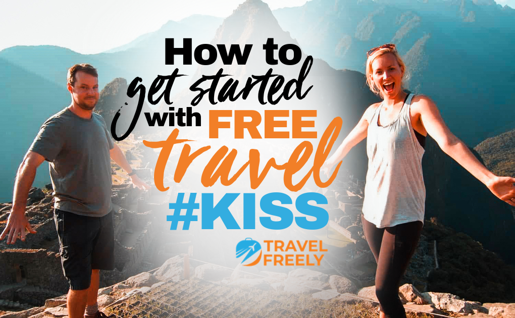 How to Get Started with Free Travel #KISS