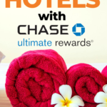How to Book Hotels with Chase Ultimate Rewards