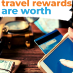 Find out how much your travel rewards are worth