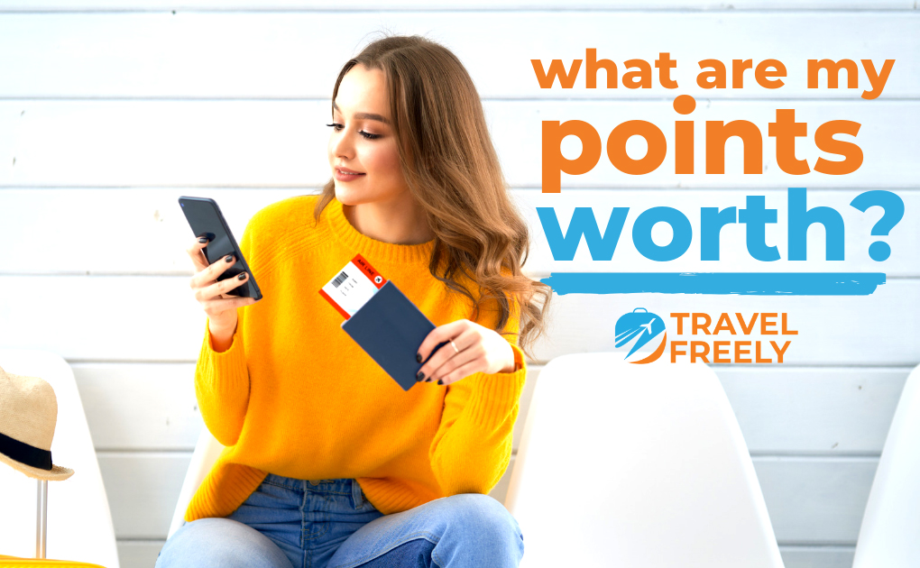 What Are My Travel Points Worth?