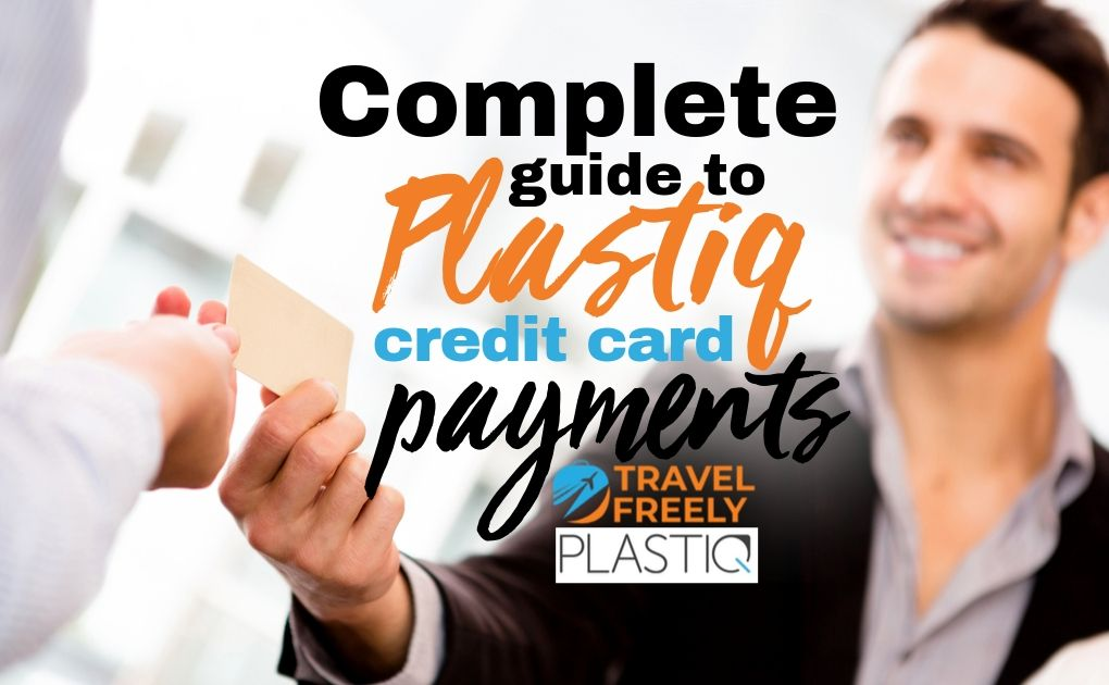 Complete guide to Plastiq credit card payments (2019)