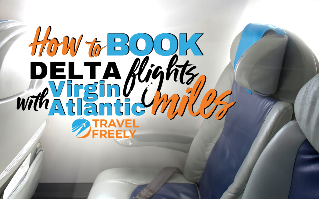 How to book Delta flights with Virgin Atlantic miles