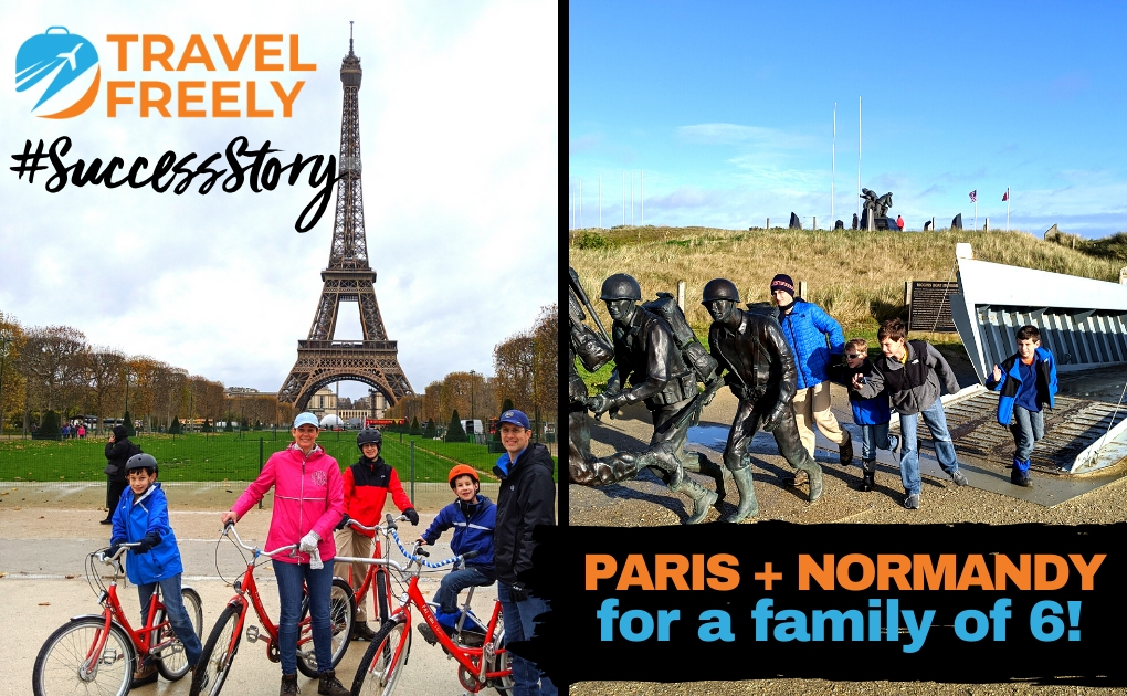 Success Story: Normandy and Paris for a Family of 6!