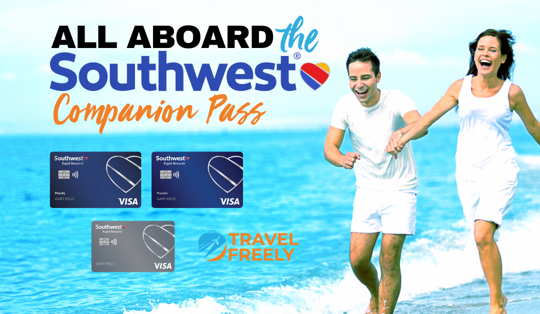 All Aboard for the Southwest Companion Pass