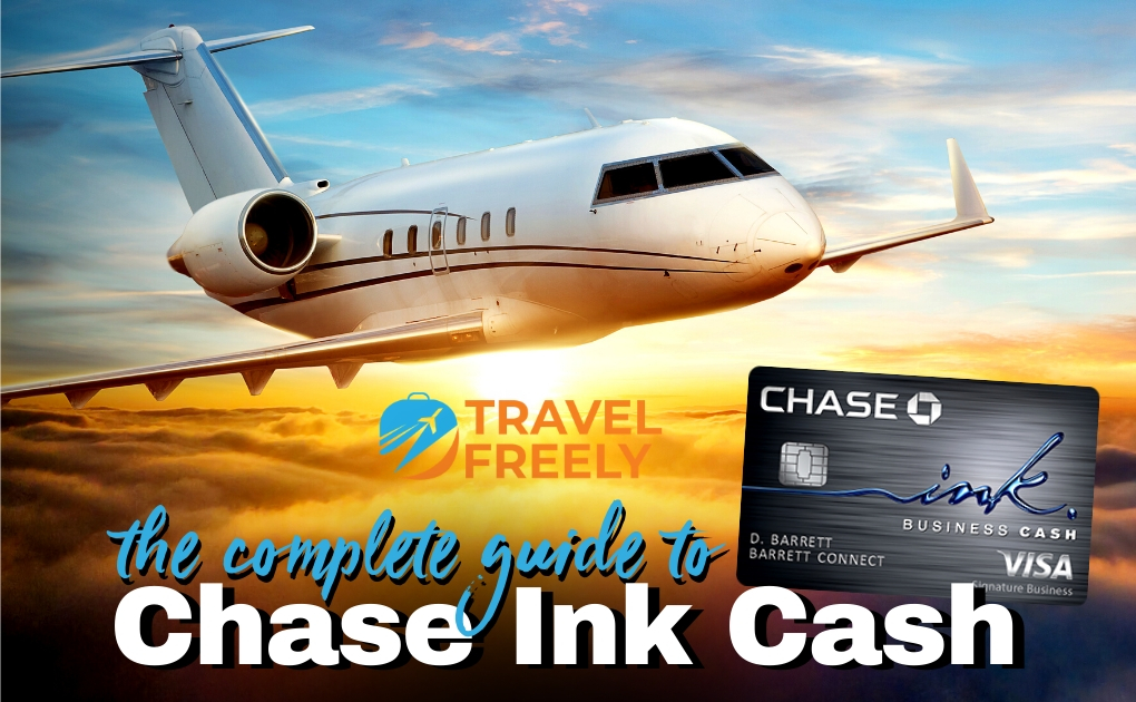 Chase Ink Cash Complete Guide
