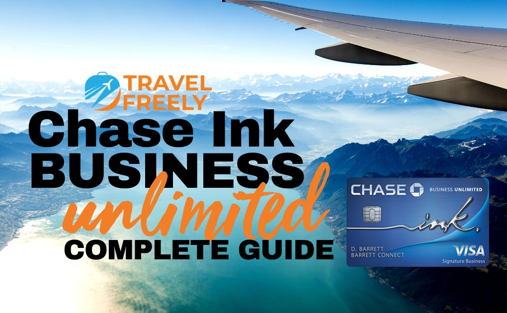 Chase Ink Business Unlimited Complete Guide