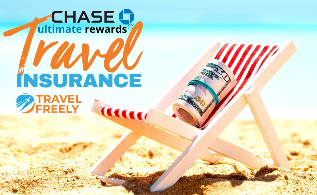 Chase Ultimate Rewards Travel Insurance