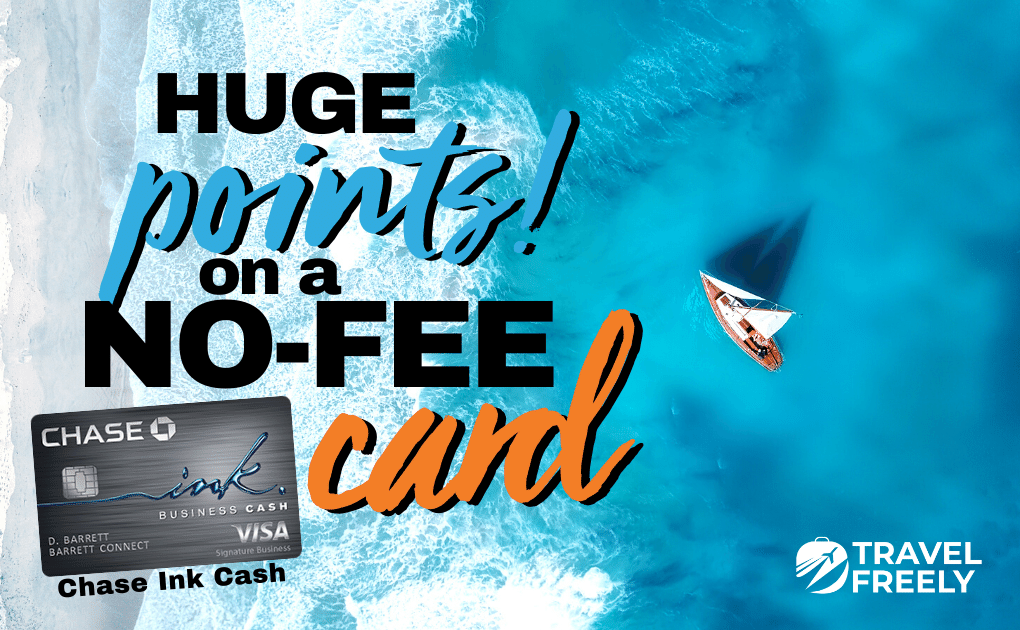 Chase Ink Business Cash huge points