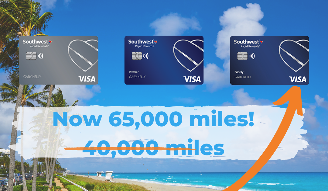 Southwest Personal Card Offers up to 65,000 miles!